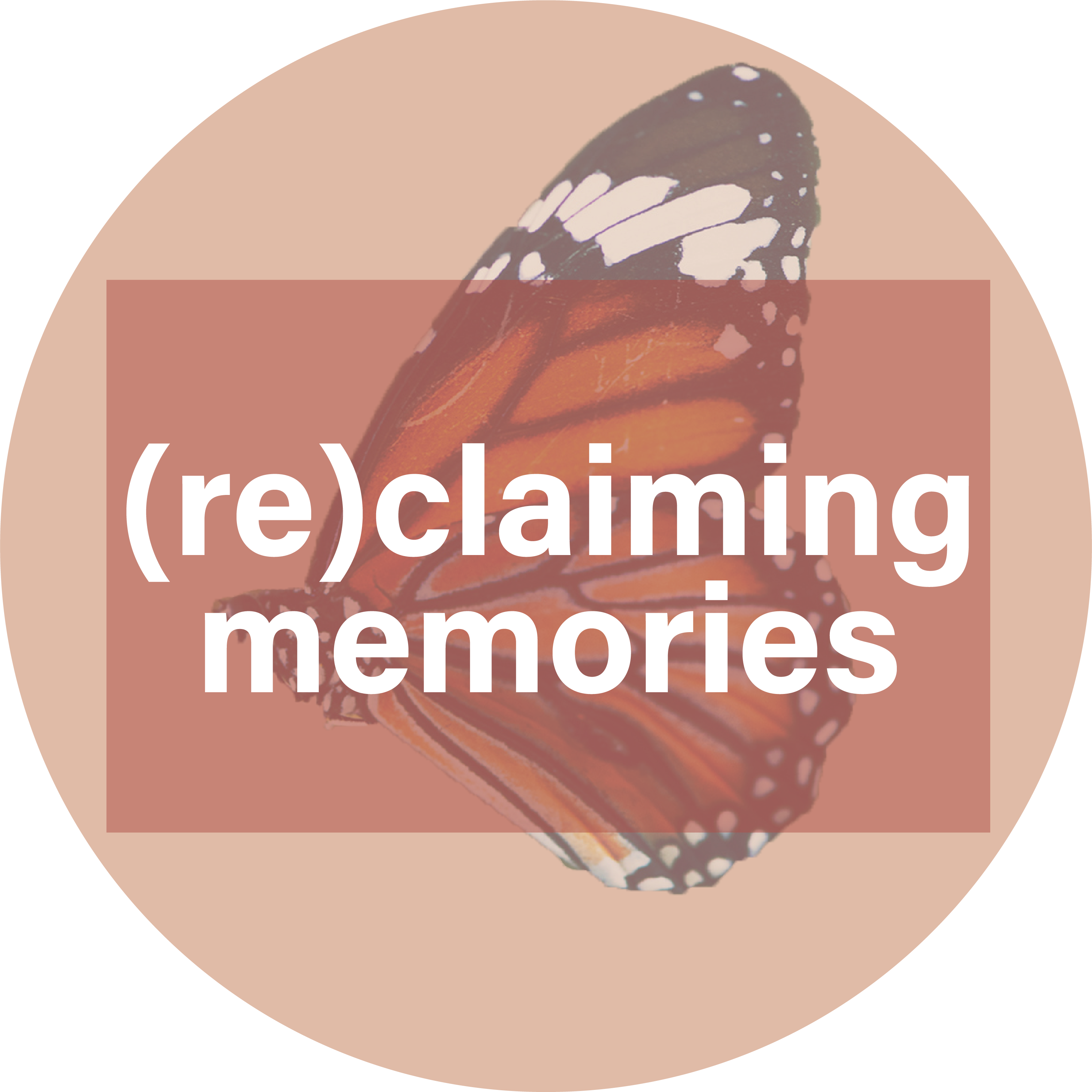 (Re)claiming Memories